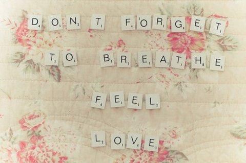 No te olvides de respirar al sentir amor.