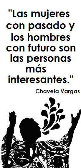Cita de Chavela Vargas