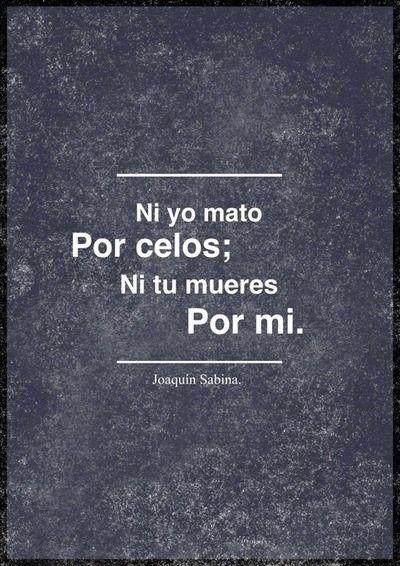 Frase Joaquin Sabina