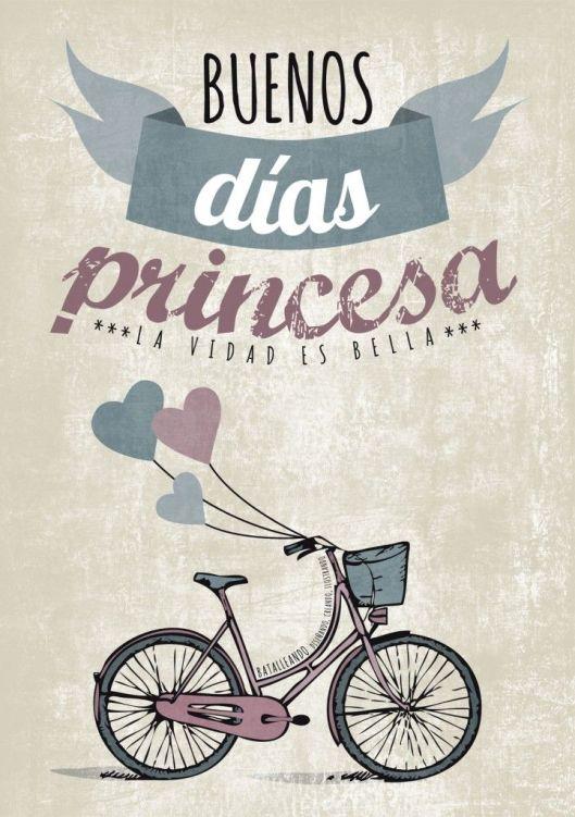 bueno días princesa