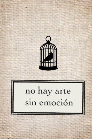 no hay arte sin emocion