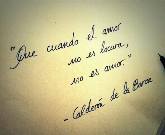 que cuando el amor, no es locura, no es amor, calderón de la barca