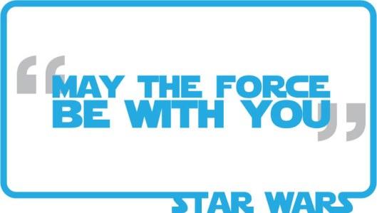 que la fuerza te acompañe, star wars