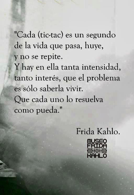 Saber vivir- Frida Kahlo